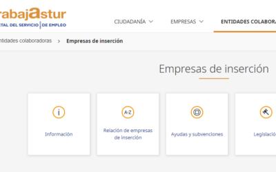Puedes encontrar información sobre las empresas de inserción dentro del apartado de entidades colaboradoras en TRABAJASTUR